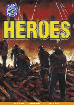 Navigator New Guided Reading Fiction Year 4, Heroes (BOK)
