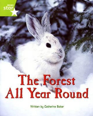 Fantastic Forest Green Level Non-Fiction: The Forest All Yea (BOK)