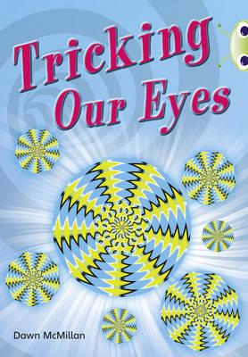 Tricking Our Eyes (BOK)