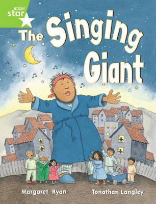 Rigby Star Guided 1 Green Level: The Singing Giant, Story, P (BOK)