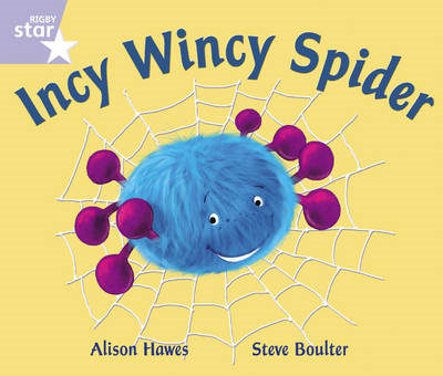 Rigby Star Phonic Opposites Lilac Level: Incy Wincy Spider P (BOK)