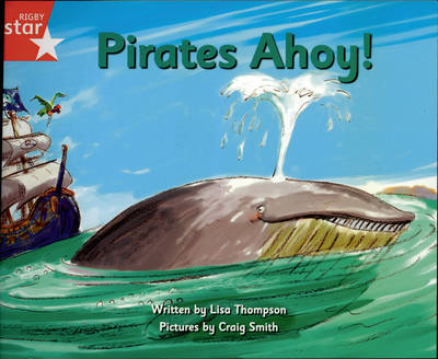 Pirate Cove Red Level Fiction: Pirates Ahoy (BOK)