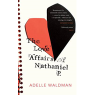The Love Affairs of Nathaniel P. (BOK)