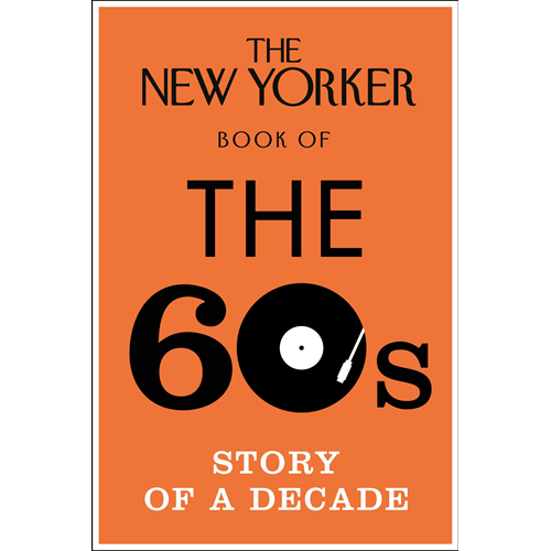 New Yorker Book of the 60s (BOK)