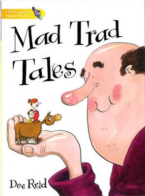 Literacy World Satellites Fiction Stage 1 Mad Trad Tales 6 Pack (BOK)