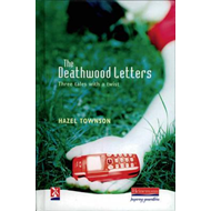 Deathwood Letters: Three Tales with a Twist (BOK)