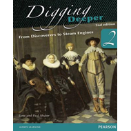 Digging Deeper: From Discoverers to Steam Engines (BOK)