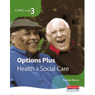 S/NVQ Level 3 Health and Social Care Candidate Book Options (BOK)