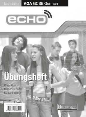 Echo AQA GCSE German Foundation Workbook 8 Pack (BOK)