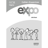 Expo (AQA and OCR) GCSE French Higher Workbooks (BOK)