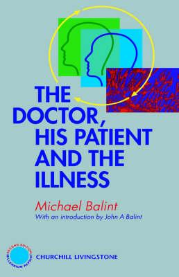 Doctor, His Patient and The Illness (BOK)