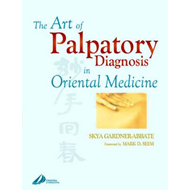 Art of Palpatory Diagnosis in Oriental Medicine (BOK)