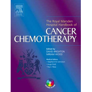 The Royal Marsden Hospital Handbook of Cancer Chemotherapy: A Guide for the Mulitdisciplinary Team (BOK)