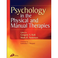 Psychology in the Physical and Manual Therapies (BOK)