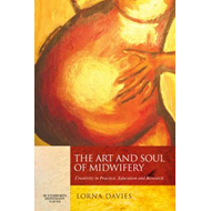 Art and Soul of Midwifery (BOK)