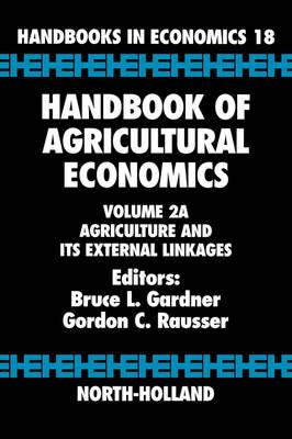Agriculture and Its External Linkages: Vol. 2A (BOK)