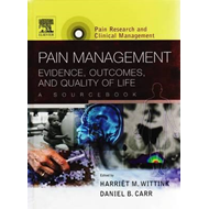Pain Management: Evidence, Outcomes, and Quality of Life, A (BOK)