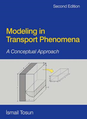 Modeling in Transport Phenomena (BOK)