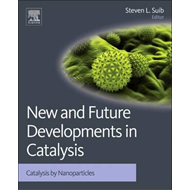 New and Future Developments in Catalysis (BOK)