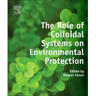 Role of Colloidal Systems in Environmental Protection (BOK)