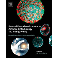 New and Future Developments in Microbial Biotechnology and B (BOK)