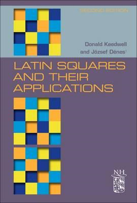 Latin Squares and their Applications (BOK)