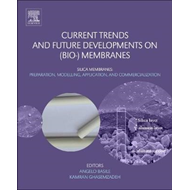 Current Trends and Future Developments on (Bio-) Membranes (BOK)