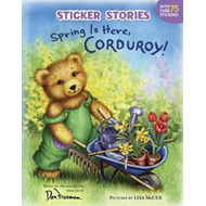Spring is Here, Corduroy! (BOK)