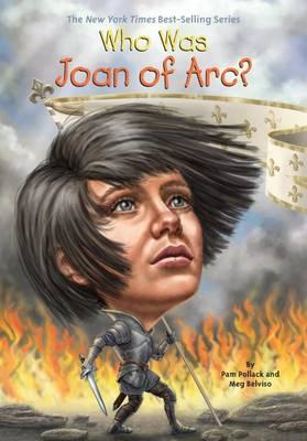 Who Was Joan of Arc? (BOK)