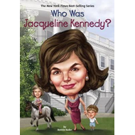 Who Was Jacqueline Kennedy? (BOK)