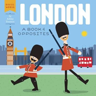 London: A Book of Opposites (BOK)