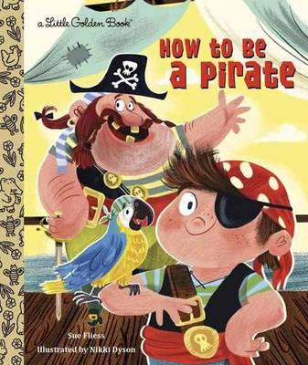 How to be a Pirate (BOK)