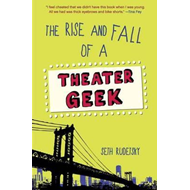 Rise and Fall of a Theatre Geek (BOK)