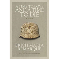 Time to Love and a Time to Die (BOK)