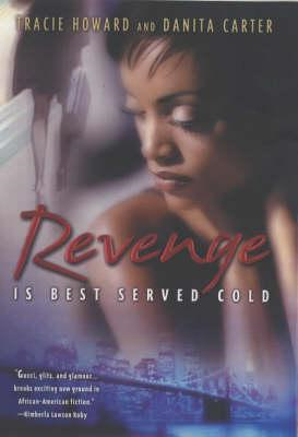 Revenge is Best Served Cold (BOK)