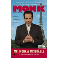 Mr. Monk Is Miserable (BOK)