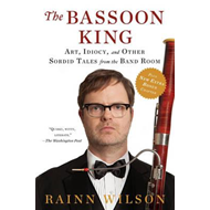 Produktbilde for The Bassoon King - Art, Idiocy, and Other Sordid Tales from the Band Room (BOK)