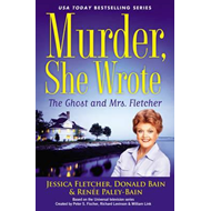 Murder, She Wrote: The Ghost and Mrs. Fletcher (BOK)