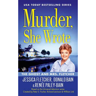 Murder, She Wrote: The Ghost And Mrs Fletcher (BOK)