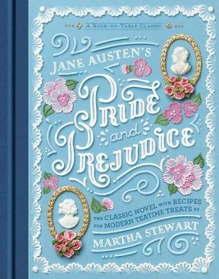Jane Austen's Pride and Prejudice: A Book-to-Table Classic (BOK)
