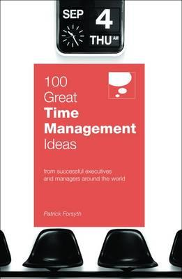 100 Great Time Management Ideas (BOK)