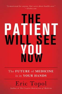 Patient Will See You Now (BOK)