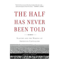 Half Has Never Been Told (BOK)