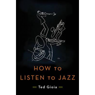 How to Listen to Jazz (BOK)