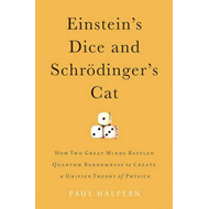 Einstein's Dice and Schrodinger's Cat (BOK)