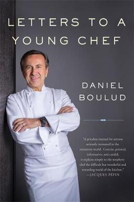 Letters to a Young Chef, 2nd Edition (BOK)
