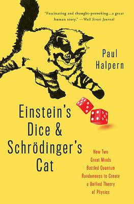 Einstein's Dice and Schroedinger's Cat (BOK)