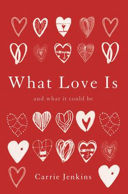 What Love Is (BOK)