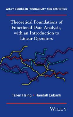 Theoretical Foundations of Functional Data Analysis, with an (BOK)