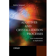 Additives and Crystallization Processes (BOK)